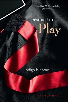 Destined to Play (Avalon Trilogy, #1)