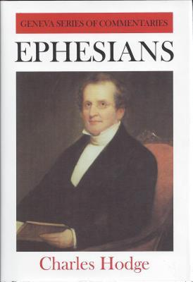 Ephesians (The Crossway Classic Commentaries)