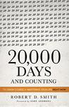 20,000 Days and Counting: The Crash Course for Mastering Your Life Right Now