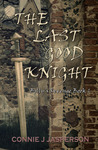 Billy's Revenge Book I - The Last Good Knight