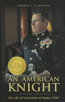 An American Knight by Norman J. Fulkerson