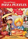 Case of the Secret Sauce (Pete and Penny's Pizza Puzzles, #1)