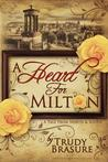 A Heart for Milton