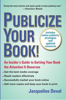 Publicize Your Book (Updated): An Insider's Guide to Getting Your Book the Attention It Deserves