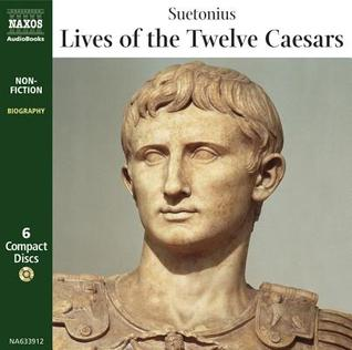 Lives of the Twelve Caesars by Suetonius