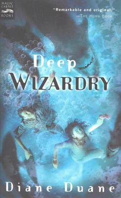 Deep Wizardry: Young Wizards, Book Two