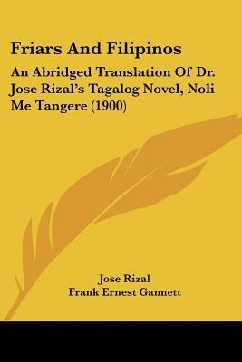 nationalism in noli me tangere novel of rizal Noli me tangere: summary the young this novel is a sequel to the noli it has a little humor, less idealism it is a charter nationalism.