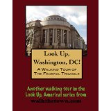 A Walking Tour of Washington, DC - Federal Triangle (Look Up, America!)