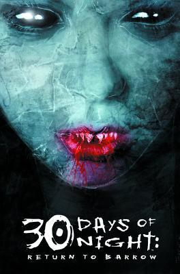 30 Days of Night, Vol. 3: Return to Barrow
