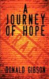 A Journey of Hope Discovering Your Miracle""