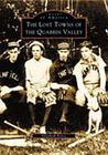 The Lost Towns of Quabbin Valley by Elizabeth  Peirce