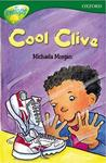 Cool Clive (Oxford Reading Tree: Stage 12: Tree Tops Stories)