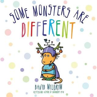 Review Some Monsters Are Different RTF by David Milgrim