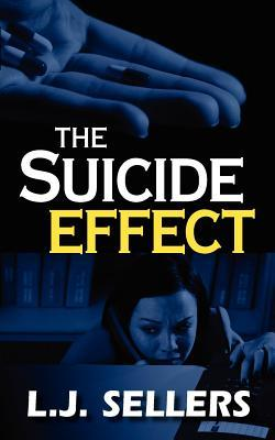 The Suicide Effect by L.J. Sellers