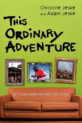 This Ordinary Adventure by Christine Jeske