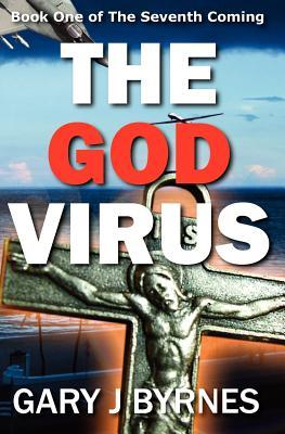 The God Virus (The Seventh Coming, #1)