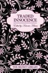 The Secret Library: Traded Innocence