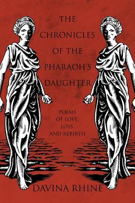 The Chronicles of the Pharaoh's Daughter by Davina Rhine