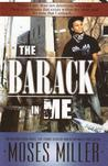 The Barack in Me: An Inspirational Novel for Young African American Males