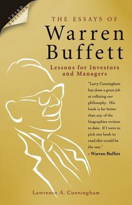 The Essays of Warren Buffett: Lessons for Corporate America, Third