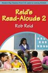 Reid S Read-Alouds 2: Modern-Day Classics from C.S. Lewis to Lemony Snicket