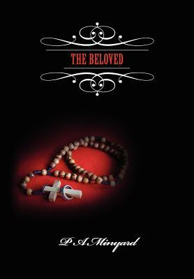 The Beloved by P.A. Minyard