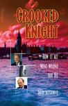 The Crooked Knight: How It All Went Wrong for IEQ
