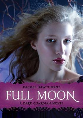 Full Moon (Dark Guardian, #2)