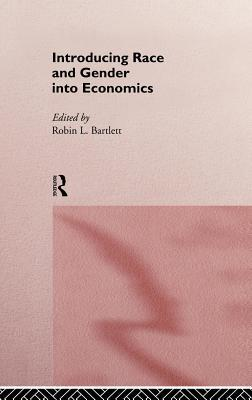 Introducing Race and Gender Into Economics