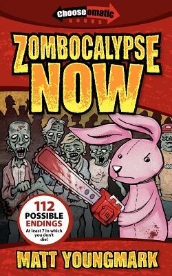 Zombocalypse Now by Matt Youngmark