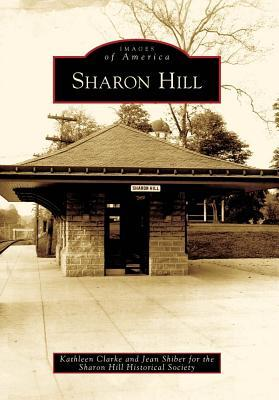 Sharon Hill, Pennsylvania (Images of America Series)