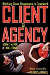 Client and Agency: Working Class Responses to Casework