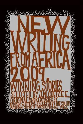 New Writing from Africa 2009 by J.M. Coetzee