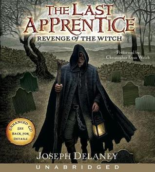 Revenge of the Witch (The Last Apprentice Series #1)