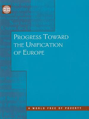 Progress Toward the Unification of Europe Helena Tang