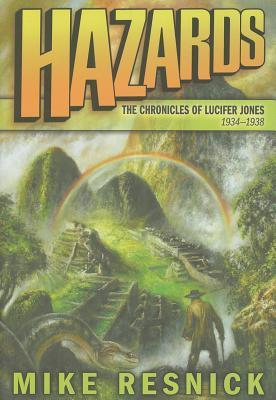 Hazards (The Chronicles of Lucifer Jones, #4)