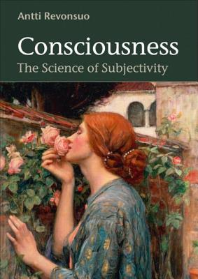 Consciousness by Antti Revonsuo