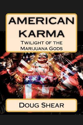 American Karma by Doug Shear