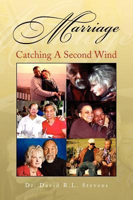 Marriage: Catching a Second Wind