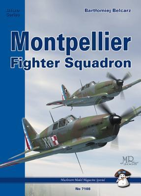 Montpellier Fighter Squadron (Mmp Blue Series, #8)