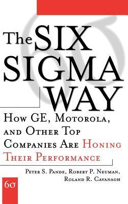 The Six SIGMA Way by Peter S. Pande