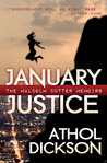 January Justice (The Malcolm Cutter Memoirs, #1)