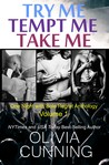 One Night with Sole Regret Anthology Vol.1: Try Me, Tempt Me, Take Me (One Night with Sole Regret,#1-3)
