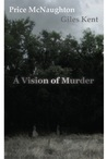 A Vision of Murder by Price McNaughton