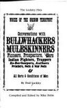 Voices of the Oregon Territory Conversations With Bullwhackers,Muleskinners,Pioneers, Prospectors, 49Ers, Indian Fighters (Lockley Files)
