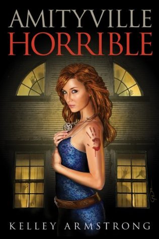 Amityville Horrible by Kelley Armstrong // VBC review