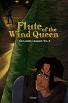 Flute of the Wind Queen by Eisah