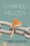 Chained Melody by Debbie   Martin
