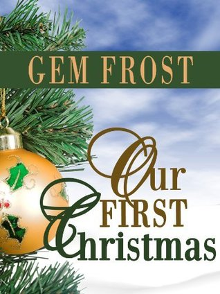 Review Our First Christmas PDF by Gem Frost, Meg Harris