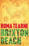 Brixton Beach by Roma Tearne